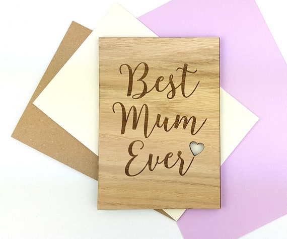 Personalised Birthday Card or Mother's Day card - Wooden Oak card engraved with a little cut out heart. Best Mum Ever