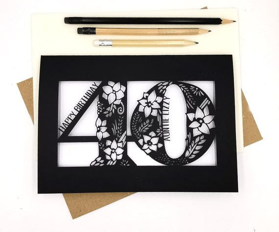 40th Birthday Card Personalised Papercut Floral design with flowers, leaves and delicate swirls