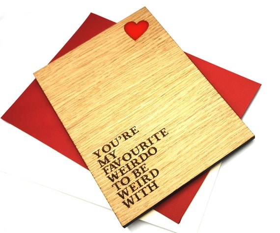 Valentines Day card, personalised wooden card, for all those weirdos out there! Free personalised message on the reverse
