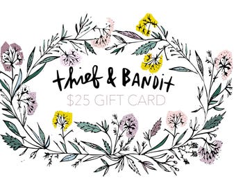 Gift Card - Last Minute Gift Idea - Thief&Bandit®- Hand Printed - Handmade - Eco Fashion - Organic Clothing - Made in Canada