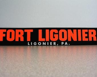 Fort Ligonier Pennsylvania vintage bumper sticker black red white pa historical vacation destination