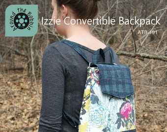Izzie Convertible Backpack {Paper Pattern} by Around the Bobbin