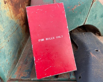 "Small Chippy Red Painted Flat Metal Box Slide Top ""For Bills Only"", Industrial Decor, Gift for Men"