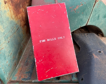 """Small Chippy Red Painted Flat Metal Box Slide Top """"For Bills Only"""", Industrial Decor, Gift for Men"""