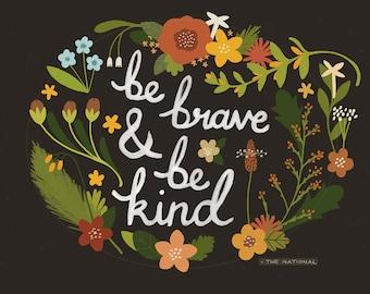 A4 Brave & Kind print