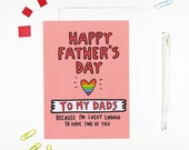 Happy Father's Day To My Dads Father's Day Card Gay Same Sex LGBT Dads