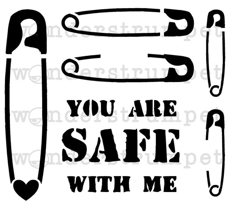 You Are Safe With Me Stencil