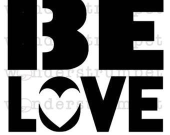 Be Love Stencil
