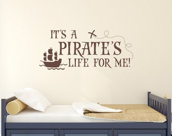 Pirate Decal - It's a Pirate's Life for Me Quote - Pirate Wall Decal for Boys Bedroom - X marks the spot