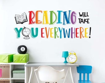 Reading will take you Everywhere Wall Decal   Classroom Vinyl   Library Wall Art Decor   Stacked Design