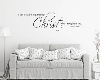Scripture Wall Decal - I can do all things through Christ who strengthens me - Christian Bible Verse Wall Sticker - Christian Decor