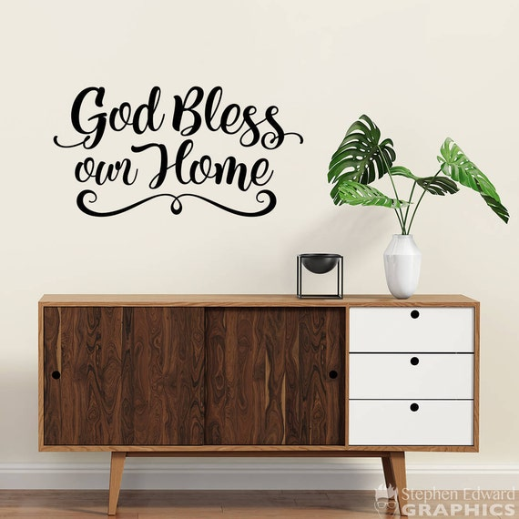 god bless our home decal home wall decor bless wall decal | etsy