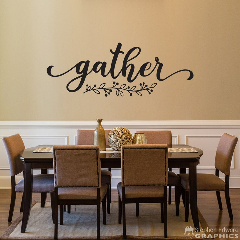 gather decal dining room wall art kitchen wall decal | etsy