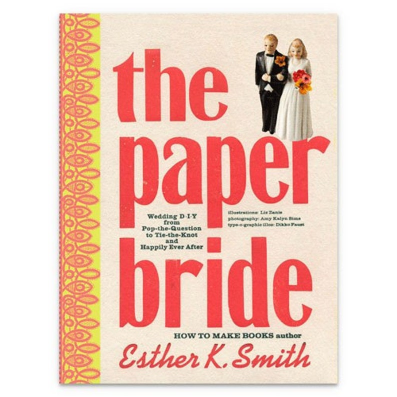 The Paper Bride: Wedding DIY from Pop-the-Question to image 0