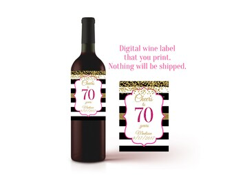 70th Birthday Wine Label Gift Bottle Champagne Ideas 70 Year Old Printable