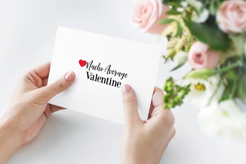 Nacho Average Valentine  Valentine Card  Valentine/'s Day  Valentine/'s Day Card  Nacho Card  Nacho Valentine  Funny Valentine Card