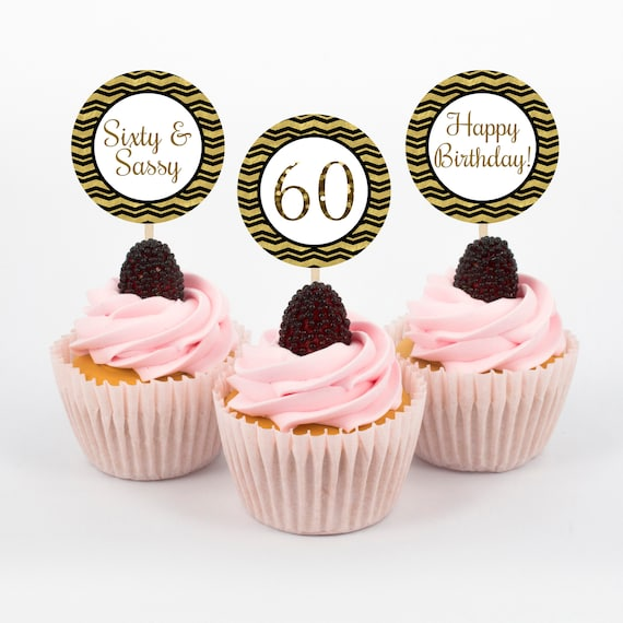 Sixty And Sassy Cupcake Toppers 60th Birthday Party 60th Cupcake