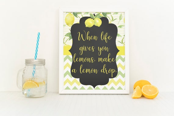 Lemon Party Sign Lemon Quotes When Life Gives You Lemons Make A