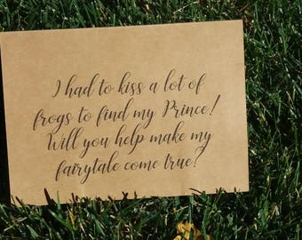 Will you be my Bridesmaid / I had to kiss a lot of frogs / Ask Bridesmaid / Ask Maid of Honor / Wedding Card / Prince Wedding / Fairytale