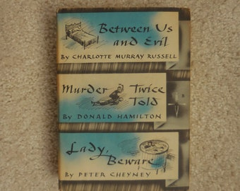 Vintage Between Us and Evil Murder Twice Told and Lady Beware