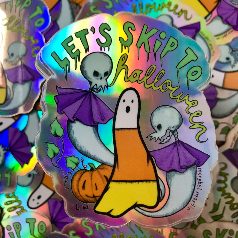 Lets Skip to Halloween vinyl holographic sticker COLLAB by image 0