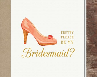 Shoe Will you be my Bridesmaid Maid of Honor Greeting Card