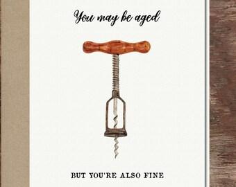 Wine Card Friend Birthday Card Alcohol Birthday Funny Getting Older Card