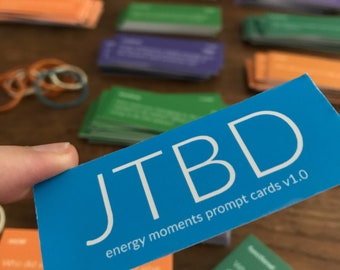Jobs-To-Be-Done JTBD energy moments, prompt cards
