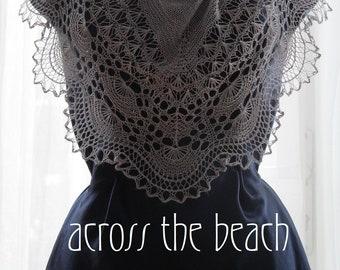 Across the Beach PATTERN PDF Lace shawl in pure silk