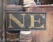 Small Reproduction 18th c New England 39 NE 39 Colonial Wooden Sign