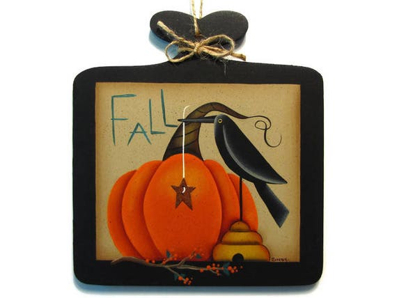 Primitive Pumpkin And Crow Fall Sign Handpainted Wood Plaque Etsy