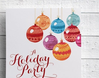 Watercolor Ornament Holiday Party Invitation for Christmas Event or Company Party. Offered as Printed Invitations or as a Printable File