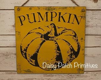 Primitive Fall Pumpkin Sign, Primitive Pumpkin Sign, Primitive Decor Fall, Pumpkin Decoration