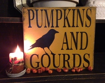 Fall Decor, Pumpkins And Gourds, Crow Sign, Rustic Wood Sign, Primitive Fall Decor, Fall Sign