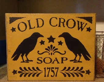 Old Crow Soap 1757, Primitive Crow Sign, Distressed Crow Sign, Rustic Crow Sign, Crow Decor, Primitive Bath Decor