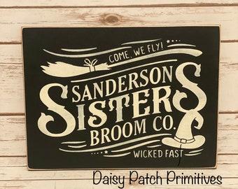 Sanderson Sisters Halloween Sign, Primitive Rustic Halloween Wood Sign
