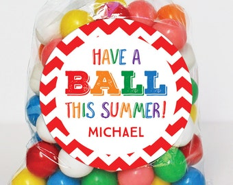 """Last Day of School Stickers - """"Have a BALL This Summer!"""" - Sheet of 12 or 24"""