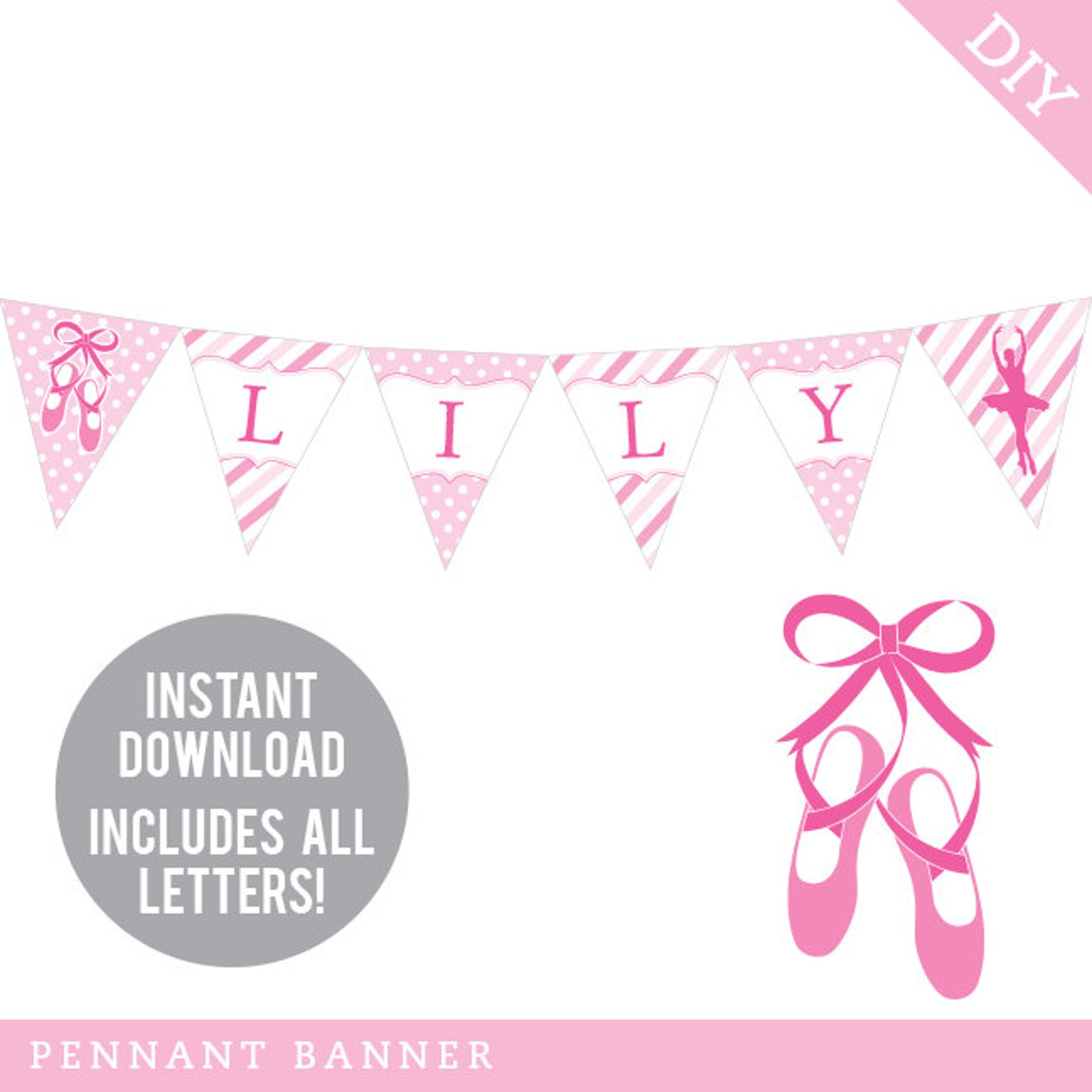 instant download ballet party - diy printable pennant banner - includes all letters, plus ages 1-18