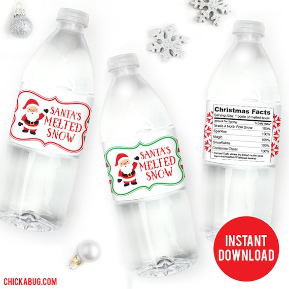 Instant Download Santa S Melted Snow Water Bottle Labels Etsy