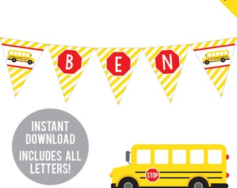 INSTANT DOWNLOAD School Bus Party - DIY printable pennant banner - Includes all letters, plus ages 1-18