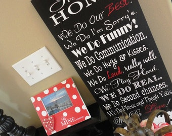 Typography Word Art, We Do Sign, In Our Home, In this Home We Do, House Rules, Family Rules, Lyrics, Music, Vows. 12 X 24 inches.