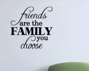 Friends Are The Family We Choose Wooden Sign Etsy