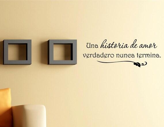 spanish vinyl wall quotes una historia de amor verdadero nunca | etsy