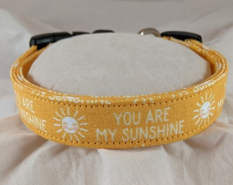 You are my Sunshine pet, dog or cat collar.