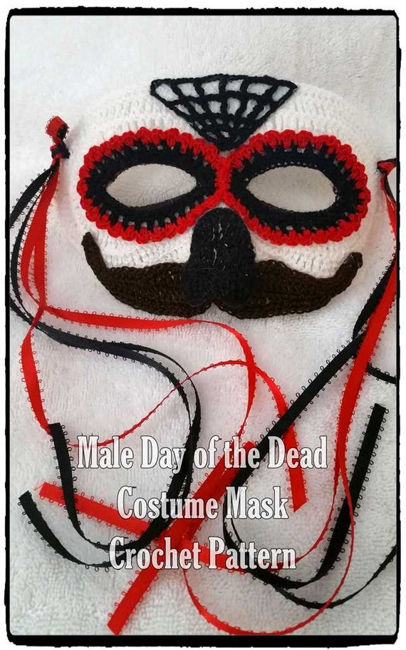 Male Day Of The Dead Or Halloween Costume Mask Crochet Pattern Etsy