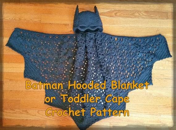 Batman Hooded Blanket T Or Toddler Cape Crochet Pattern Pdf Etsy