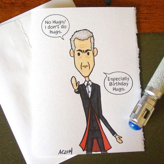 Doctor Who Birthday Card Twelve Says No Hugs Unvalentine Etsy