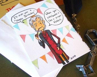 Hobbit Birthday Card - Bilbo Baggins - Grumpy Old Man