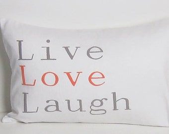 Live Love Laugh Pillow with Words White Lumbar 12 x 18 Made in Canada