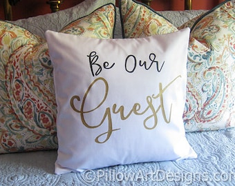Be Our Guest Pillow Cover Guest Room White Cotton Black Metallic Gold Made in Canada